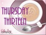 Thursday Thirteen